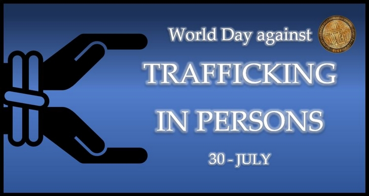 World Day Against Trafficking in Persons - 30 July