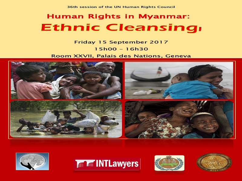 "Human Rights Council Side-event - ""Human Rights in Myanmar: Ethnic Cleansing"" - 15 Sept. 2017"