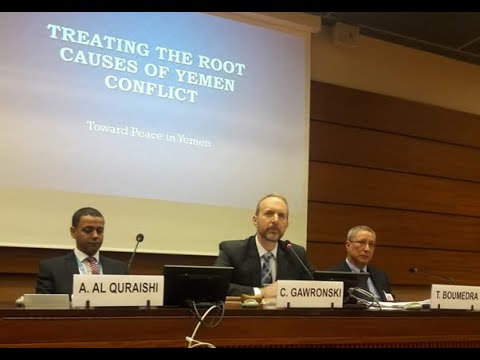 UN HRC39 Side-event: Toward Peace in Yemen - Human Rights Violations: Root Causes